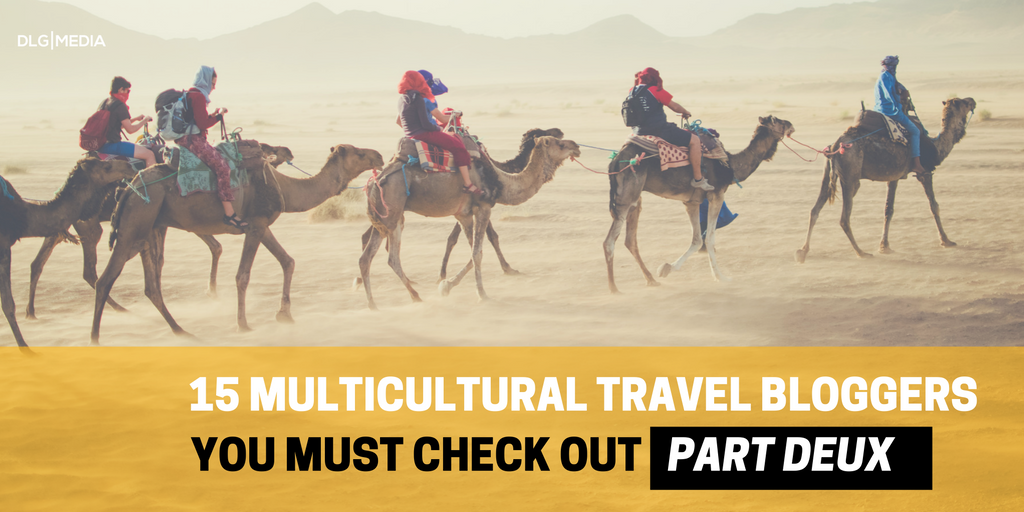 15 Multicultural Travel Bloggers To Follow